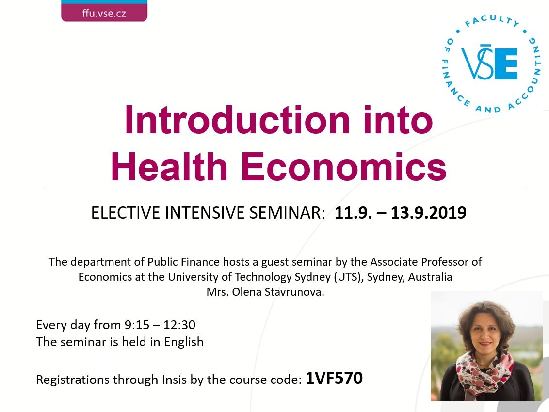 Introduction into Health Economics ELECTIVE INTENSIVE SEMINAR